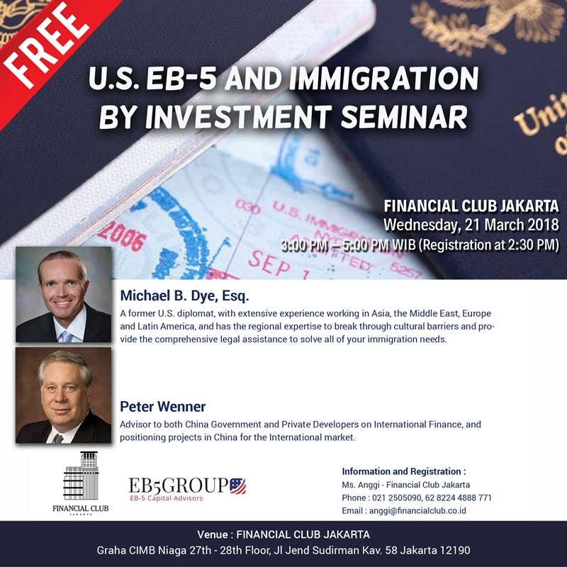 US EB-5 and Immigration By Investment Seminar