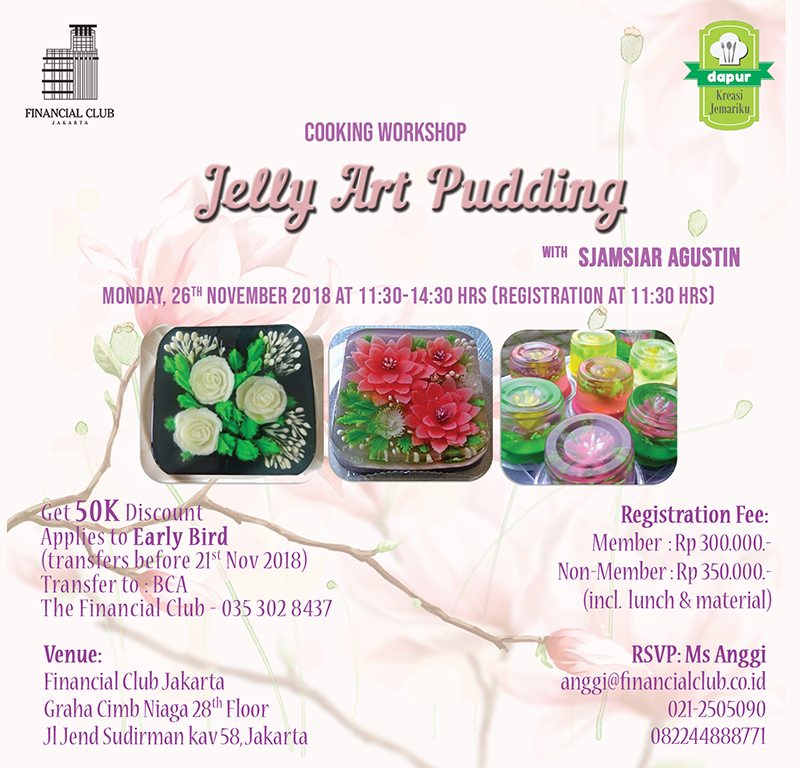 "Cooking Workshop ""Jelly Art Pudding"" with Sjamsiar Agustin"