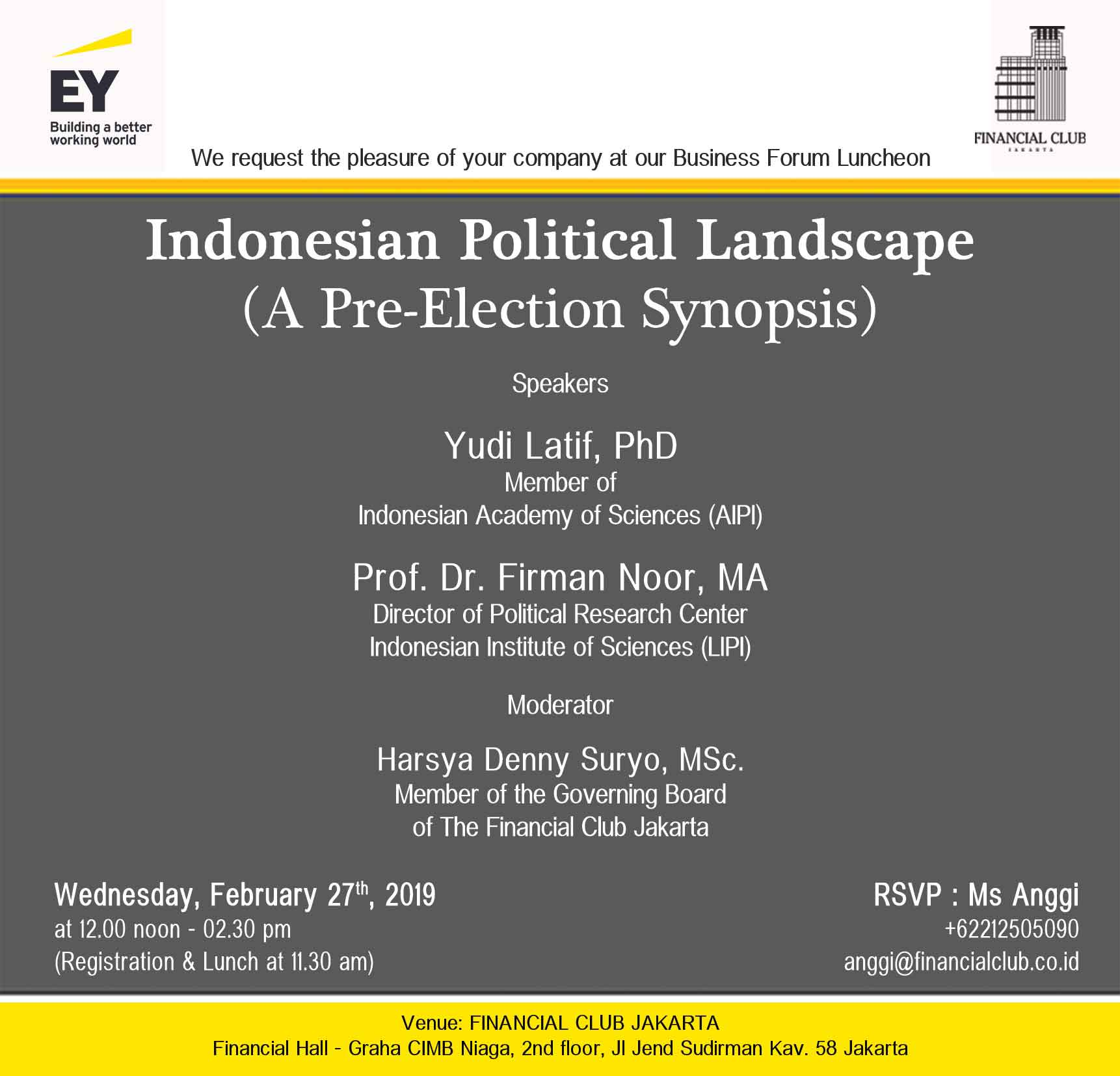 "Business Forum Luncheon ""Indonesia Political Landscape (A Pre-Election Synopsis)"""