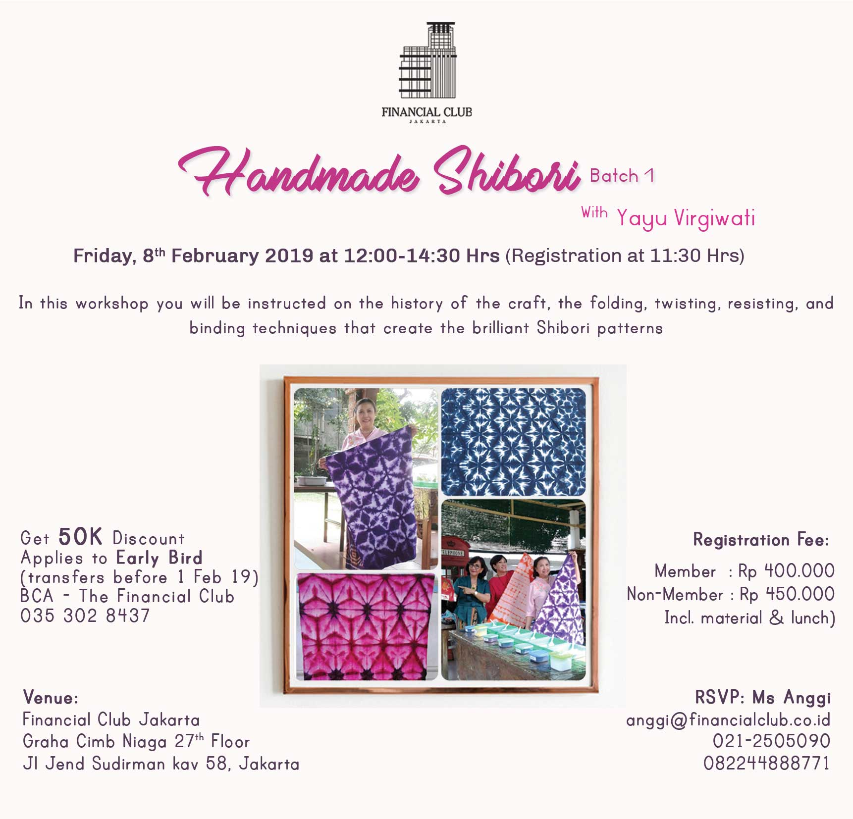 "Ladies Activity ""Handmade Shibori Batch 1"" with Yayu Virgiwati"