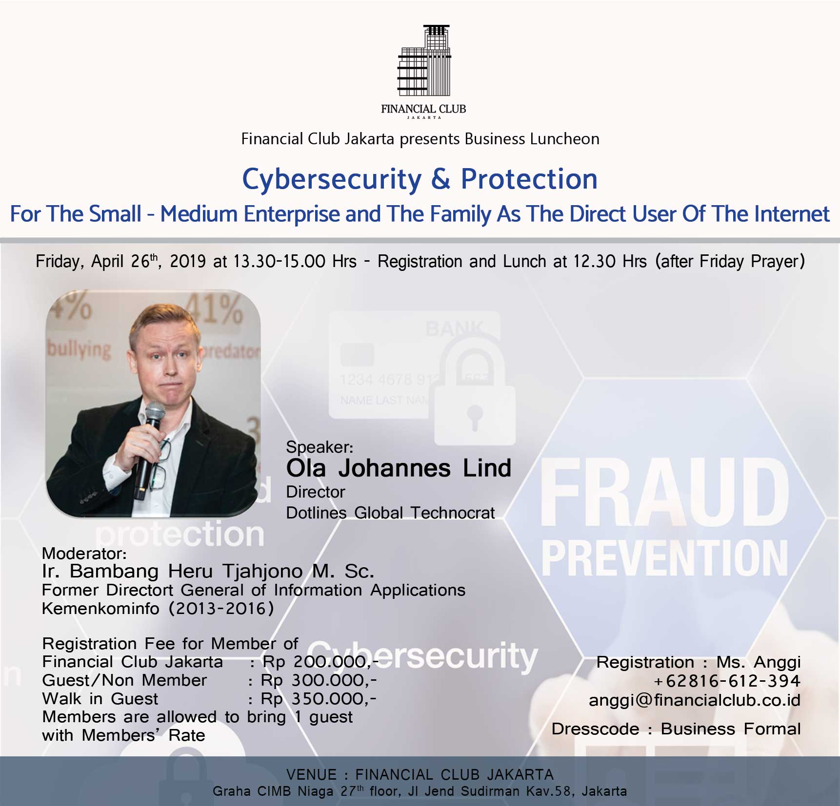 Business Luncheon Cybersecurity & Protection, Friday 26 April 2019 @ 13.30-15.00 Hrs