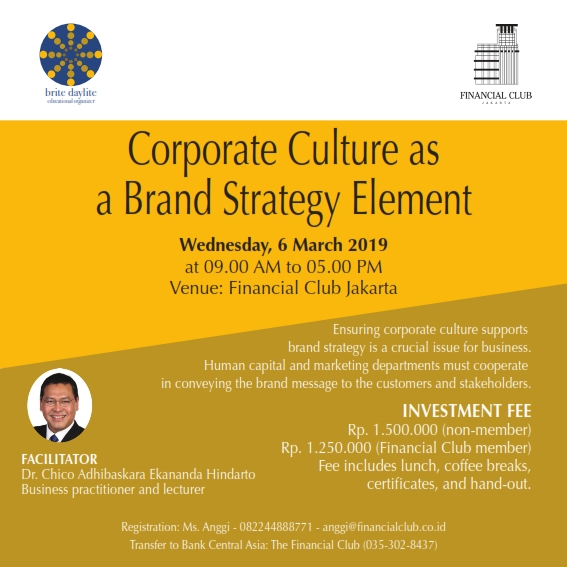 "Workshop ""Corporate Culture as a Brand Strategy Element"" with Dr Chico A E Hindarto"