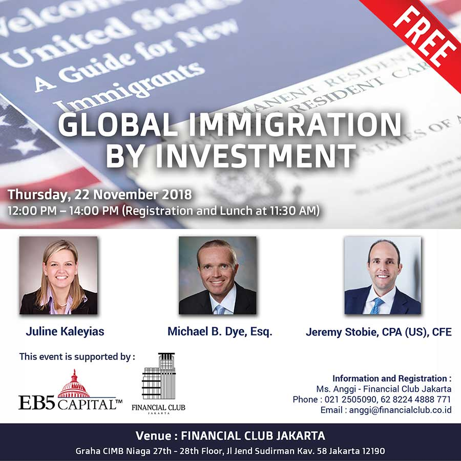 US Immigration by Investment - EB 5 Seminar