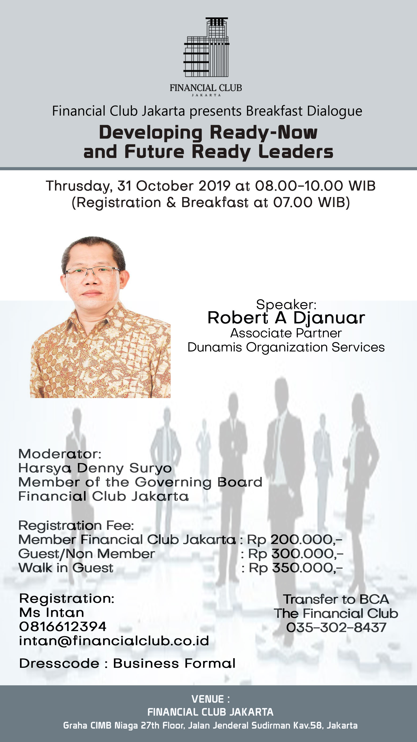 "Breakfast Dialogue""Developing Ready-Now and Future Ready Leaders""Thrusday,31st October 201"