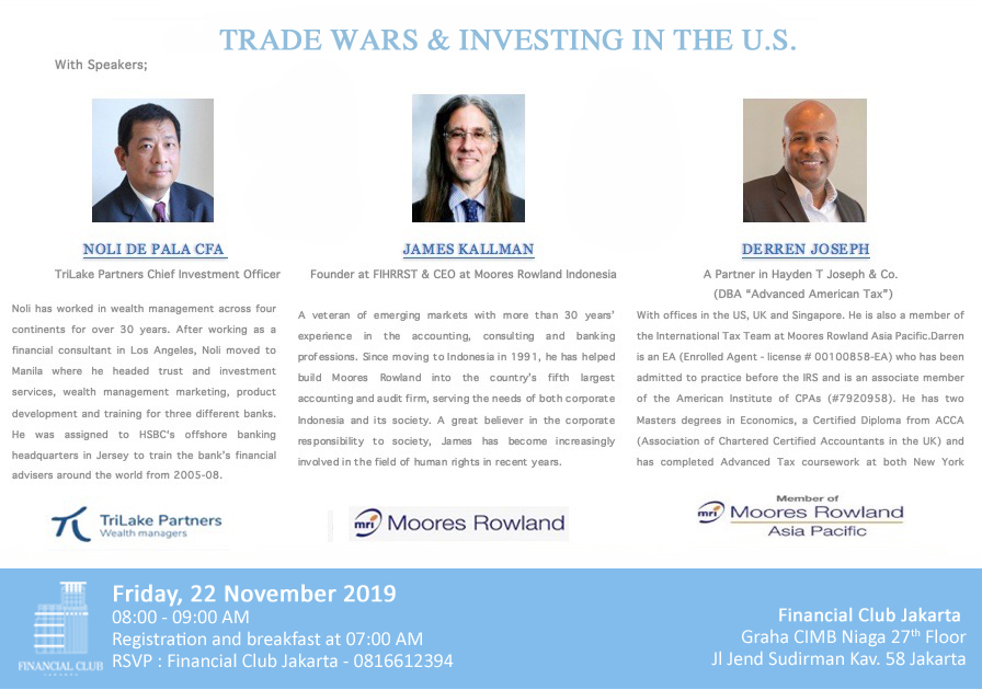 "Breakfast Dialogue "" Trade Wars & Investing In The U.S."" Friday, 22 November 2019"
